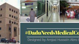 Dadu Needs Medical College
